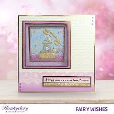 hunkydory crafts fairy wishes hunkydory hunkydory crafts