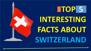 Interesting Flags Top 5 Interesting Facts About Switzerland Youtube