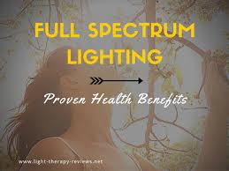 is full spectrum lighting safe full spectrum lighting 7 proven health benefits