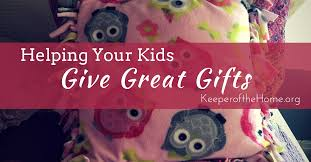 helping your give great gifts keeper of the home