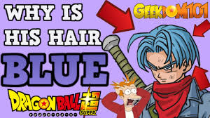 why is future trunks hair blue in dragon ball super youtube