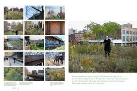 Journal Urban Design Home Gardens Of The High Line Elevating The Nature Of Modern