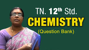 tamil nadu 12 std chemistry 12th std question paper youtube