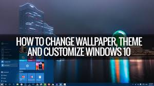 themes lock com how to change wallpapers themes lockscreen and start in windows 10
