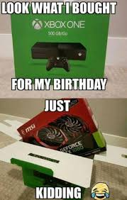 Birthday Gift Meme - best birthday gift ever pcmasterrace
