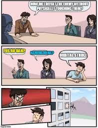 Fus Ro Dah Meme - boardroom meeting suggestion meme imgflip