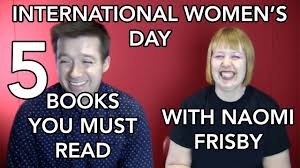 Naomi Meme - international women s day 5 books you must read with naomi frisby