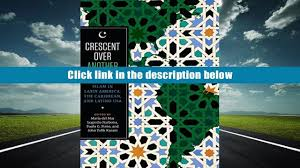 download crescent over another horizon islam in latin america