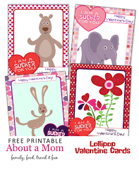 i u0027m a sucker for you printable valentines for kids about a mom