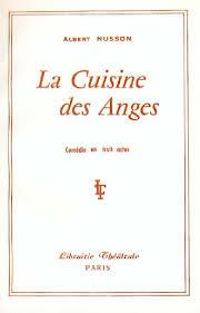 la cuisine des anges la cuisine des anges husson albert librairie théâtrale