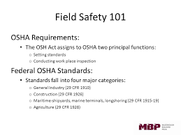 Osha Chair Requirements Field Safety 101 Welcome Agenda O Your Mbp Safety Committee O