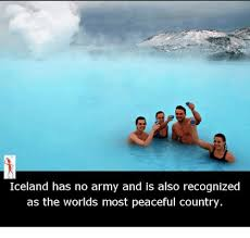 Iceland Meme - iceland has no army and is also recognized as the worlds most