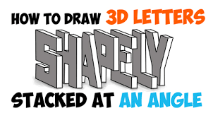 how to draw 3d letters stacked and at an angle easy step by
