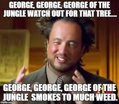 George Meme - ancient aliens meme imgflip