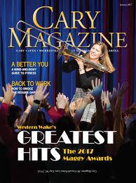 cary magazine january 2017 by cary magazine issuu
