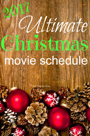 christmas movies schedule for hallmark u0026 abc family ones this year