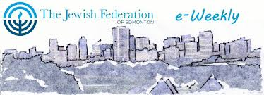weekly newsletter jewish federation of edmonton