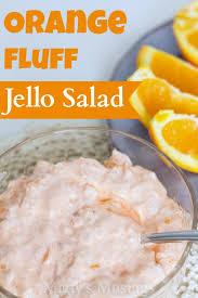 Jello Salad With Cottage Cheese And Mandarin Oranges by Orange Fluff Jello Salad