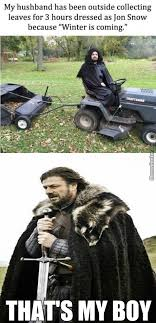 Winter Is Coming Meme - winter is coming memes best collection of funny winter is coming