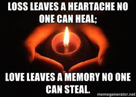 Lost Love Meme - lost loved one memes pic of a candle in cupped hands in the