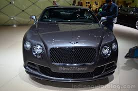 bentley front bentley continental gt speed front geneva live indian autos blog