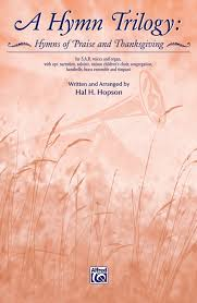 a hymn trilogy sab choral book hal h hopson