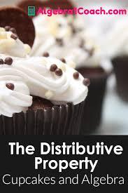 the distributive property cupcakes and algebra algebra 1 coach