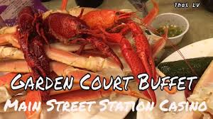 Casino With Lobster Buffet by Garden Court Buffet I Main Street Station Casino Youtube