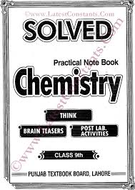 solved practical notebook chemistry 9th u0026 10th class new pattern