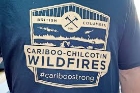 Wildfire Bc Jobs by Video Bc Wildfire T Shirts Selling Like Hotcakes Williams Lake