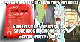 Meme Sauce - we need the sauce imgflip