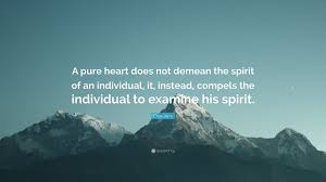 quote pure heart criss jami quote u201ca pure heart does not demean the spirit of an