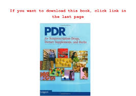 physicians desk reference pdf free download free pdr for nonprescription drugs dietary supplements and herbs ph