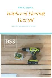learn how to install your own hardwood flooring