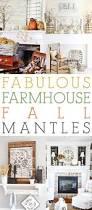 fabulous farmhouse fall mantels the cottage market