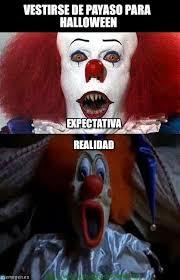 Memes De Halloween - vestirse de payaso para halloween payasos2 meme on memegen