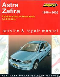 holden astra zafira ts tt 1998 2005 gregorys service repair manual