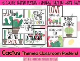 themed quotes cactus themed classroom posters with quotes by the on