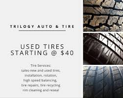 High Tread Used Tires Trilogy Auto U0026 Tire Opening Hours 434 Simcoe St S Oshawa On