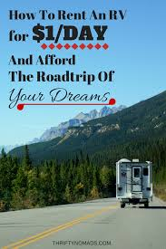 rv relocation deals how to rent an rv for 1 a day u0026 afford the
