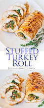thanksgiving stuffed turkey breast stuffed turkey roll tatyanas everyday food