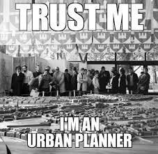 Meme Urban - un categorized trust me i m an urban planner weknowmemes