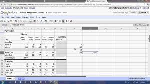 Budget Spreadsheet Google by Google Docs Spreadsheet Payroll 2 Tutorial Youtube