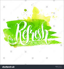 Green Paint Hand Lettering Word Refresh On Green Stock Vector 279820712