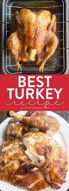 best thanksgiving turkey recipe turkey recipes thanksgiving