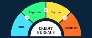 credit bureau experian credit bureaus in india cibil vs experian vs equifax vs highmark