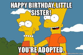 Happy Birthday Sister Meme - happy birthday sister wishes cake images memes quotes