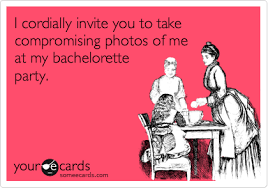 Bachelorette Party Meme - funny bachelor bachelorette party ecard i cordially invite you to