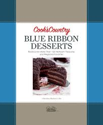 cook u0027s country blue ribbon desserts cook u0027s country 9781933615790