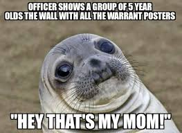 School Trip Meme - while chaperoning my 5 year old s field trip to the police station